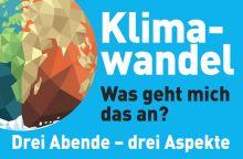 Klimawandel - was geht mich das an?